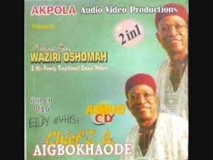 Waziri Oshomah - THE OKAKU OF IKHIN